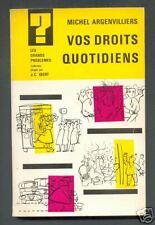 MICHEL ARGENVILLIERS  VOS DROITS QUOTIDIENS 1962 ENVOI