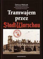 Book - Warsaw Trams 1939-45 - Tramwajem Stadt Warschau - WWII Nazi Occupation