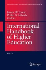International Handbook of Higher Education Pt. 1 & 2 : Global Themes and...