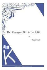 The Youngest Girl in the Fifth (2013, Paperback)