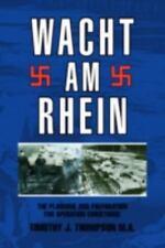 Wacht Am Rhein (Hardback or Cased Book)