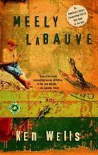 Meely LaBauve by Ken Wells (2001, Paperback).  NEW