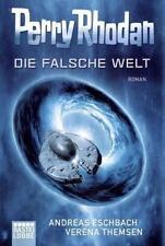 Perry Rhodan - Die falsche Welt von Verena Themsen und Andreas Eschbach (2016, Taschenbuch)