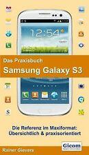 Das Praxisbuch Samsung Galaxy S3 von Rainer Gievers | Buch | Zustand gut