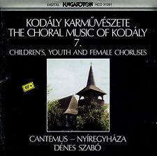 KODALY chidren, youth & female choruses DENES SZABO / HUNGAROTON