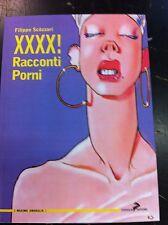 FILIPPO SCOZZARI - XXXX! RACCONTI PORNI - CONIGLIO EDITORE
