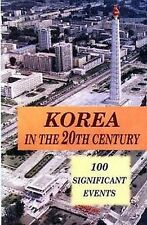 North KOREA IN THE 20TH CENTURY - 100 EVENTS DPRK KDVR Communist Propaganda