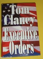 Tom Clancy 1996 Executive Orders - Great Novel! Nice See!
