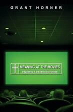Meaning at the Movies: Becoming a Discerning Viewer (TP