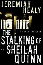 The Stalking of Sheilah Quinn: A Legal Thriller