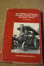The Building and Running of Steam Traction Engine and Roller models H R Plastow