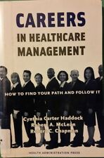 CAREERS IN HEALTHCARE MANAGEMENT: HOW TO FIND YOUR PATH & FOLLOW IT BY HADDOCK,.