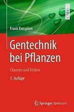 Gentechnik bei Pflanzen von Frank Kempken (2020, Taschenbuch)
