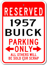 1957 57 BUICK Parking Sign