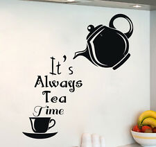 Alice In Wonderland Wall Decal It's Always Tea Time Quote Kitchen Decor DS439