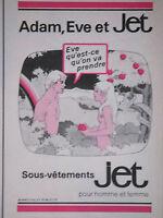 PUBLICITÉ 1979 ADAM EVE ET SOUS VÊTEMENTS JET POUR HOMME ET FEMME - ADVERTISING