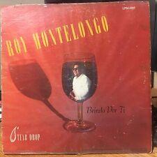 """Tejano Tex-Mex"" ""Roy Montelongo"" ""Brindo por Ti"" ""Rare LP"""