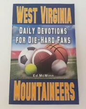 Daily Devotions for Die-Hard Fans West Virginia Mountaineers Ed McMinn Book