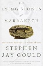 STEPHEN JAY GOULD - The Lying Stones of Marrakech: good