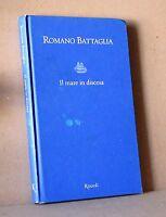 Il mare in discesa - Battaglia - Rizzoli