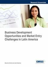 Business Development Opportunities and Market Entry Challenges in Latin Ameri...
