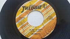 "JOE BRAVO - Se Fue un Amor / Mi Madre Me Lo Decia TEJANO TEX-MEX Freddie 7"""
