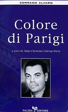 CORRADO ALVARO COLORE DI PARIGI FALZEA EDITORE 2006