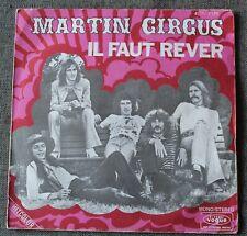 Martin Circus, il faut rever / Annie Christine ou Patricia,  SP - 45 tours