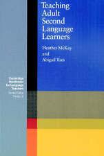 Mckay, Heather, Teaching Adult Second Language Learners (Cambridge Handbooks for