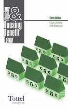 Housing and Housing Benefit Law: 3rd Edition, Jenkins, Kirsty, Robinson, Alan, V