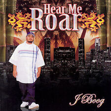 J BOOG - Hear Me Roar 2007 CD - MEGA RARE OOP AWESOME RAP Plays Perfectly