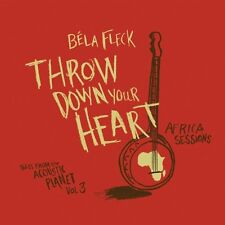 Béla Fleck, Bela Fle - Throw Down Your Heart Tales from Acoustic Planet 3 [New C