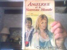 Angelique et le nouveau monde par Anne et Serge Golon