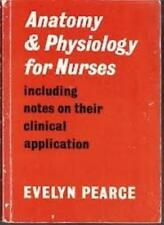 Anatomy and Physiology for Nurses-Evelyn Pearce