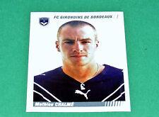 N°34 MATHIEU CHALME GIRONDINS BORDEAUX PANINI FOOT 2009 FOOTBALL 2008-2009