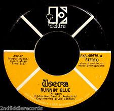 THE DOORS-Runnin Blue & Do It-A Classic 45-ELEKTRA #EKS-45675-JIM MORRISON