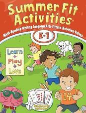 Summer Fit, Kindergarten - First Grade by Active Planet Kids, Inc, Terrill, Kel