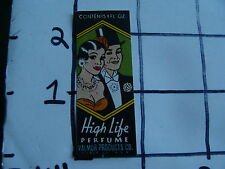 Original Vintage Label: HIGH LIFE PERFUME valmor prod. co. CHICAGO IL.