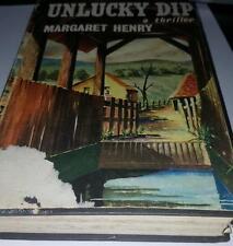 Unlucky Dip ` a thriller, by Margaret Henry * hc/dj 1960 1st edition