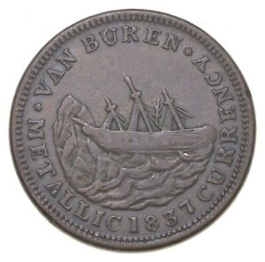 Authentic ORIGINAL Hard Times Token - 1841 Van Buren Metallic Currency *559