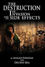 The Destruction of Invasion and Its Side Effects (Paperback or Softback)