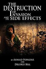 The Destruction of Invasion and Its Side Effects by Ahmad Popalyar And...