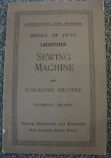 Instructions for Working Model de Luxe Lockstitch Sewing Machine with Vibrating
