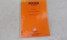 Holden V2 series Monaro Service Manual Supplement Body Structure Repair *RARE*