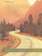 Transitions: Preparing for College Writing (Paperback or Softback)