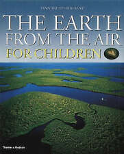 The Earth from the Air for Children: Children's Edition, Yann Arthus-Bertrand, R