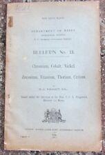 Department of Mines Geological Survey. Bulletin No. 13, Chromium, Cobalt, Nic...