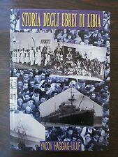 LIBYA JEWRY HISTORY YIZKOR BOOK  ITALIAN SIGNED BY AUTHOR 2005
