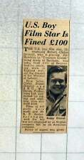 1949 Bobby Driscoll Fined £100 For Working Without Permission