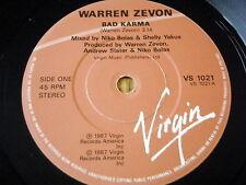 """WARREN ZEVON - BAD KARMA    7"""" VINYL"""